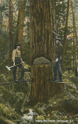 Felling the Timber, Vancouver, B.C.